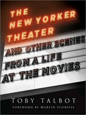 The New Yorker Theater byt Toby Talbot