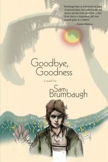 goodbye goodness